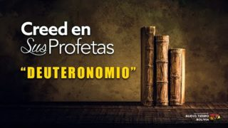12 de abril | Creed en sus profetas | Deuteronomio 28