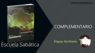 Introducción al complementario   Las estaciones de la vida   Escuela Sabática Semanal