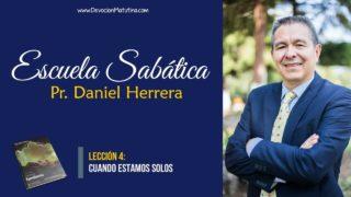 Lección 4 | Cuando estamos solos | Escuela Sabática Pr. Daniel Herrera
