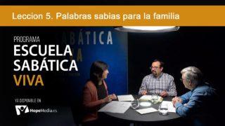 Lección 5 | Palabras sabias para la familia | Escuela Sabática Viva
