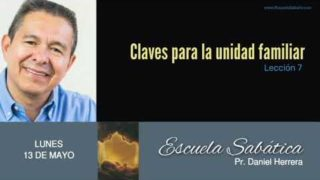 13 de mayo 2019 | Llegar a ser uno mediante su amor | Escuela Sabática Pr. Daniel Herrera