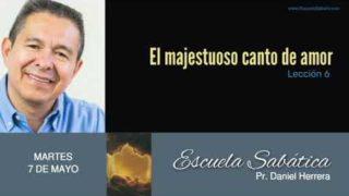 7 de mayo 2019 | Un conocimiento amoroso | Escuela Sabática Pr. Daniel Herrera