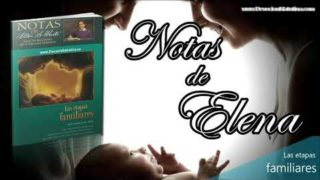 Notas de Elena | Claves para la unidad familiar | Escuela Sabática Semanal