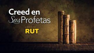 2 de junio | Creed en sus profetas | Rut 1