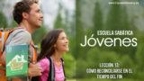 Lección 13   Cómo reconciliarse en el tiempo del fin   Escuela Sabática Jóvenes Semanal