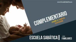 Complementario | Lección 12 | Tiempo de testificación | Escuela Sabática Semanal