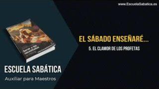 Auxiliar   Lección 5   El clamor de los profetas   Escuela Sabática Semanal