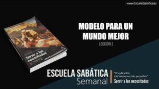 Lección 2   Modelo para un mundo mejor   Escuela Sabática Semanal