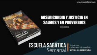 Lección 4   Misericordia y Justicia en Salmos y en Proverbios   Escuela Sabática Semanal