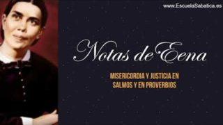 Notas de Elena   Lección 4   Misericordia y Justicia en Salmos y en Proverbios   Escuela Sabática Semanal