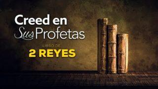 24 de agosto   Creed en sus profetas   2 Reyes 3