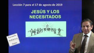 Lección 7 | Jesús y los necesitados | Escuela Sabática 2000