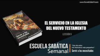 Lección 9 | El servicio en la Iglesia del Nuevo Testamento | Escuela Sabática Semanal