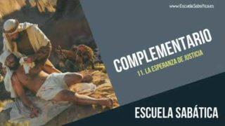 Complementario | Lección 11 | La esperanza de justicia | Escuela Sabática Semanal