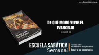 Lección 10 | De qué modo vivir el evangelio | Escuela Sabática Semanal