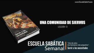 Lección 13 | Una comunidad de siervos | Escuela Sabática Semanal