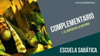 Complementario | Lección 1 | El sentido de la historia | Escuela Sabática Semanal