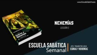 Lección 2 | Nehemías | Escuela Sabática Semanal