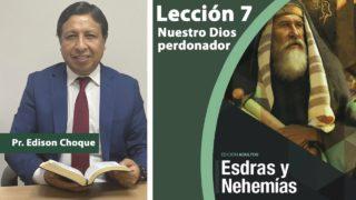 Bosquejo   Lección 7   Nuestro Dios perdonador   Escuela Sabática Pr. Edison Choque