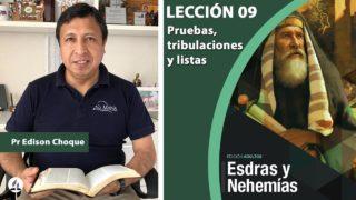 Bosquejo | Lección 9 | Pruebas, tribulaciones y listas | Escuela Sabática Pr. Edison Choque