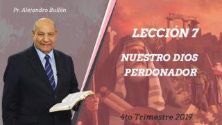 Comentario | Lección 7 | Nuestro Dios perdonador | Escuela Sabática Pr. Alejandro Bullón