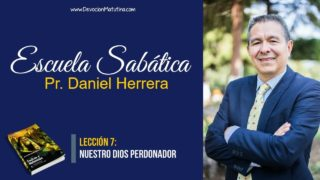 Lección 7 | Nuestro Dios Perdonador | Escuela Sabática Pr. Daniel Herrera