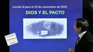 Lección 8 | Dios y el pacto | Escuela Sabática 2000