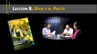 Lección 8 | Dios y el Pacto | Escuela Sabática Viva