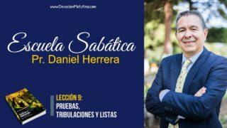 Lección 9 | Pruebas, tribulaciones y listas | Escuela Sabática Pr. Daniel Herrera