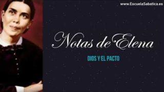 Notas de Elena | Lección 8 |  Dios y el Pacto | Escuela Sabática Semanal
