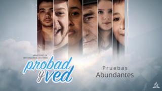23 de noviembre | Pruebas abundantes | Probad y Ved 2019 | Iglesia Adventista