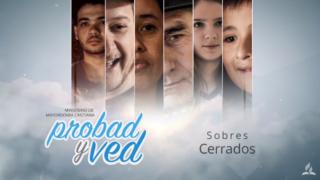 30 de noviembre | Sobres cerrados | Probad y Ved 2019 | Iglesia Adventista