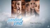 9 de noviembre | Plan perfecto | Probad y Ved 2019 | Iglesia Adventista
