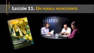 Lección 11 | Un pueblo reincidente | Escuela Sabática Viva