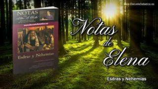 Notas de Elena   Martes 17 de diciembre del 2019   Esdras reacciona   Escuela Sabática