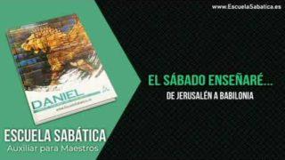 Auxiliar   Lección 2   De Jerusalén a Babilonia   Escuela Sabática Semanal