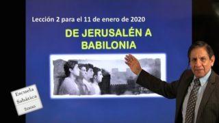 Lección 2 | De Jerusalén a Babilonia | Escuela Sabática 2000