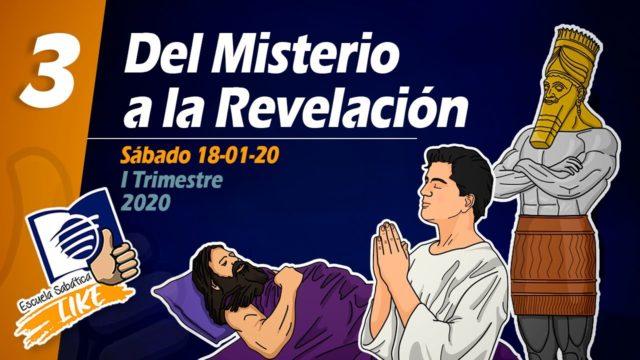 Lección 3 | Del Misterio a la Revelación | Escuela Sabática LIKE
