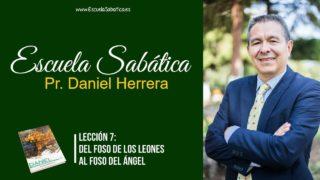 Lección 7 | Del foso de los leones al foso del ángel | Escuela Sabática Pr. Daniel Herrera