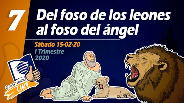 Lección 7 | Del foso de los leones al foso del ángel | Escuela Sabática LIKE