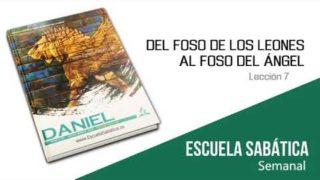 Lección 7 | Del foso de los leones al foso del ángel | Escuela Sabática Semanal