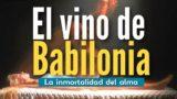 El vino de Babilonia | Rafael Diaz