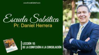 Lección 10 | De la confesión a la consolación | Escuela Sabática Pr. Daniel Herrera