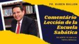 Lección 12 | Del Norte y el Sur a la Tierra Hermosa | Escuela Sabática Pr. Ruben Bullón