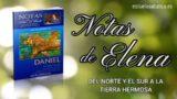 Notas de Elena | Domingo 15 de marzo del 2020 | Profecías sobre Persia y Grecia | Escuela Sabática