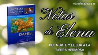 Notas de Elena | Sábado 14 de marzo del 2020 | Del Norte y el Sur a la Tierra Hermosa | Escuela Sabática