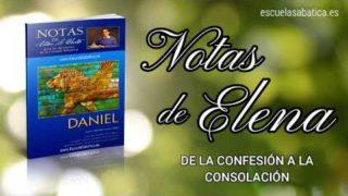 Notas de Elena   Sábado 29 de febrero del 2020   De la confesión a la consolación   Escuela Sabática