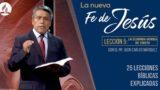 Lección 5 | La Segunda venida de Cristo | La Fe de Jesús | Pr. Juan Carlos Márquez