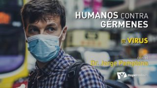2 | Virus | Humanos contra gérmenes | Dr. Jorge Pamplona