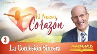 3 | La Confesión Sincera | Reavivamiento y Reforma | Pastor Doug Batchelor
